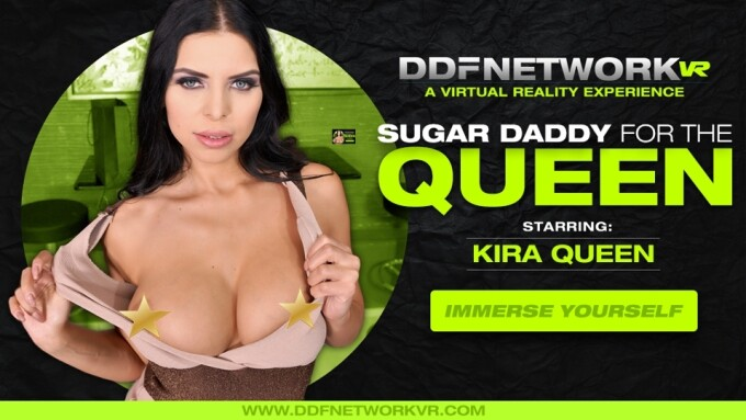 Kira Queen Stars in DDFNetwork VR's 'Sugar Daddy for the Queen'