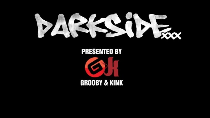 Grooby, Kink Launch Darkside.xxx Paysite