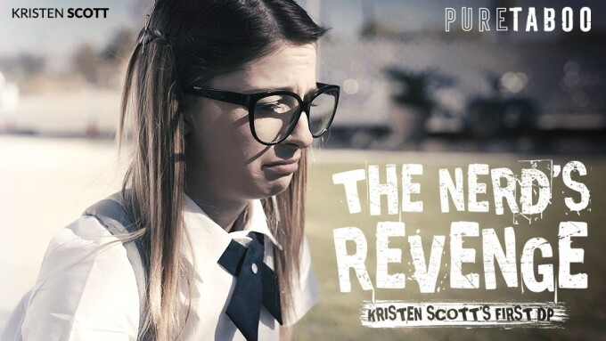 Kristen Scott's 1st DP Offered in PureTaboo's 'The Nerd's Revenge'