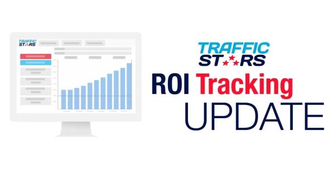 TrafficStars Unveils Major ROI Tracking Update