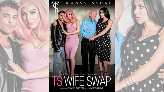 Chanel Santini, Marissa Minx Star in TransSensual's 'TS Wife Swap'