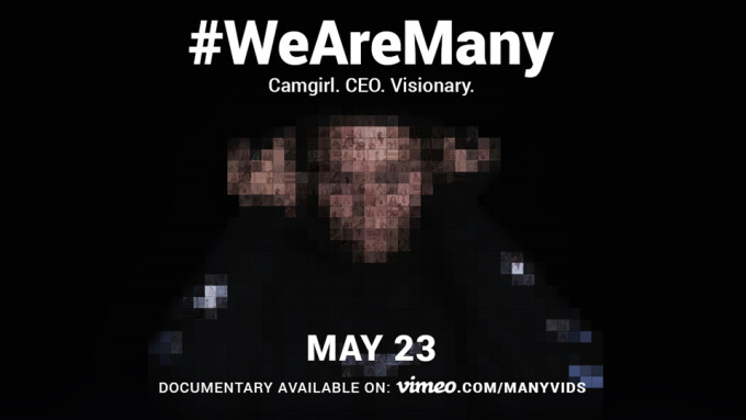 ManyVids Debuts '#WeAreMany' Documentary