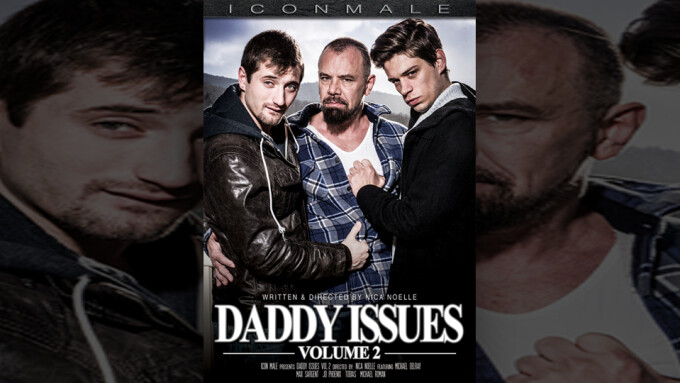Michael DelRay, Max Sargent Star in Icon Male's 'Daddy Issues'