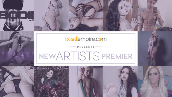 iWantEmpire Welcomes New Artists