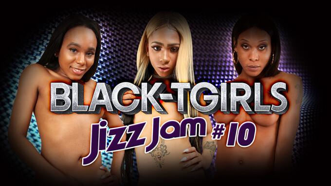 Grooby Releases 'Black TGirls Jizz Jam 10'