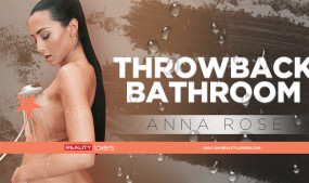 Reality Lovers Presents Anna Rose in 'Throwback Bathroom'