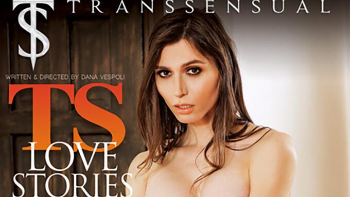 TransSensual Presents Dana Vespoli's 'TS Love Stories 3'