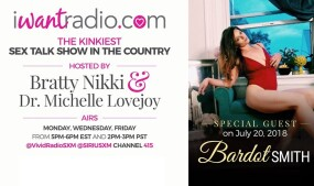 Bardot Smith Joins Bratty Nikki, Dr. Lovejoy on iWantRadio Today