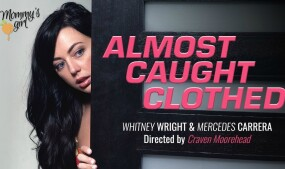 Wright, Carrera Are 'Almost Caught Clothed' at Girlsway/Mommy's Girl