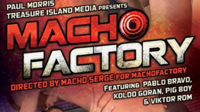 NakedSword, Treasure Island Import Hardcore 'Macho Factory'