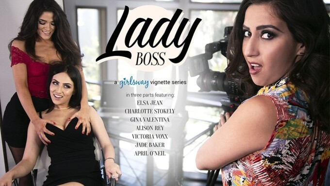 Girlsway's 'Lady Boss' Series Continues With 3 Episodes in August