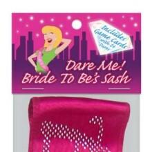 Dare Me! Bride-To-Be Sash