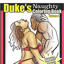 """Duke's Naughty Coloring Book Vol. 4 """"For the Ladies"""""""