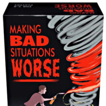 Making Bad Situations Worse