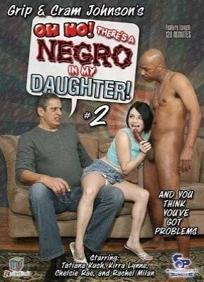 Oh No! There's A Negro In My Daughter 2