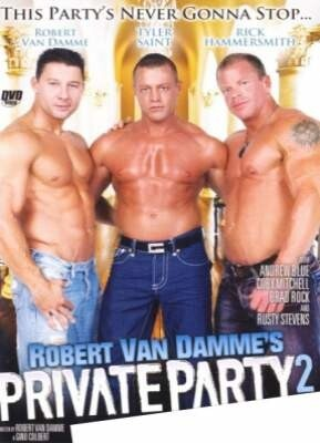Robert Van Damme's Private Party 2