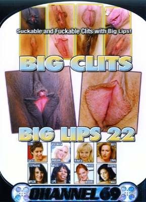 Big Clits Big Lips 22
