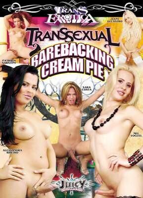 Transsexual Barebacking Cream Pie