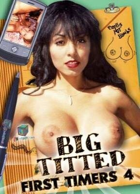 Big Titted First Timers 4