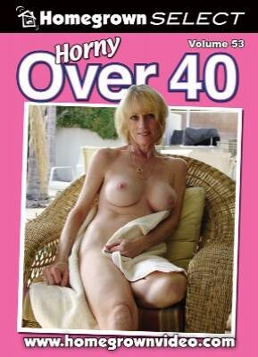 Horny Over 40 53
