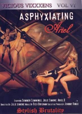 Vicious Vixens 6  Asphyxiating Ariel Stylish Brutality
