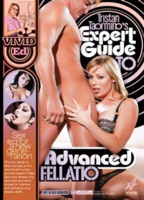 Tristan Taormino's Expert Guide to Advanced Fellatio