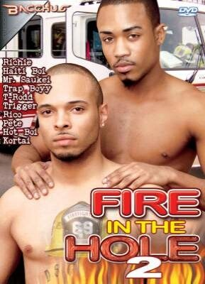 Fire In The Hole 2
