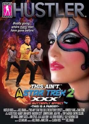 This Ain't Star Trek XXX 2  The Butterfly Effect