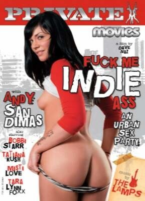 Private Movies Fuck Me Indie Ass