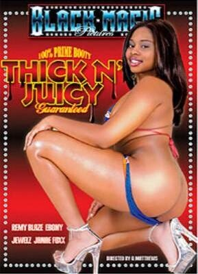 Thick N'Juicy