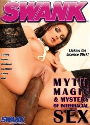 Myth , Magic and Mystery of Interracial Sex