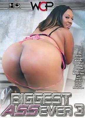 Biggest Ass Ever 3