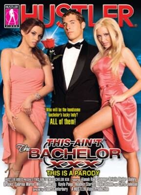 This Ain't The Bachelor XXX