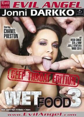 Wet Food 3  Deep Throat Edition