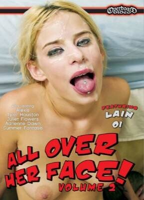 All Over Her Face 2