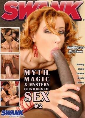 Myth, Magic and Mystery of Interracial Sex 2