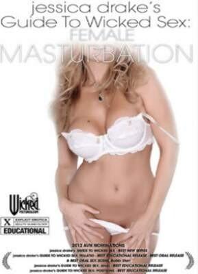 Jessica Drake's Guide to Wicked Sex  Female Masturbation