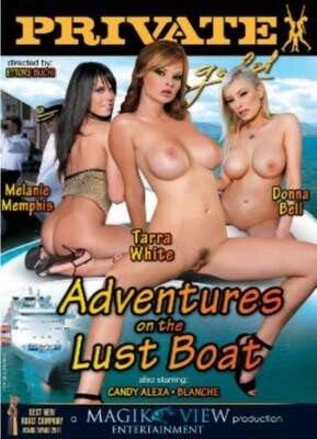 Adventures On The Lust Boat