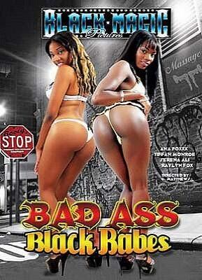 Bad Ass Black Babes