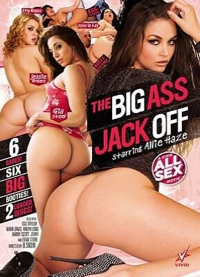 The Big Ass Jack Off