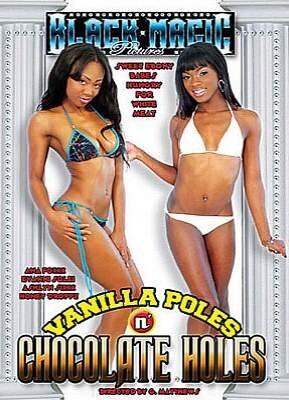 Vanilla Poles N Chocolate Holes