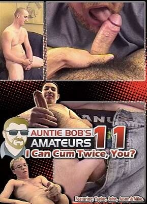 Auntie Bob Amateurs 11  I Can Cum Twice  You