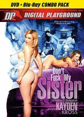 Dont Fuck My Sister