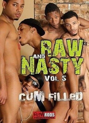 Raw And Nasty 5 Cum Filled