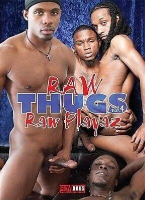 Raw Thugs 4  Raw Playaz