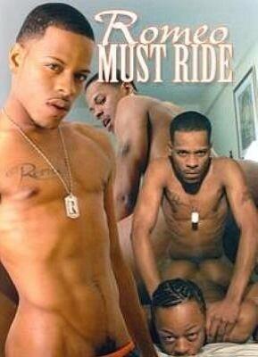Romeo Must Ride