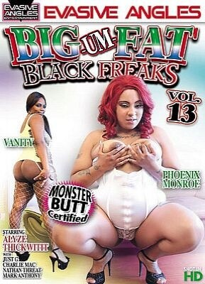 Big Um Fat Black Freaks 13