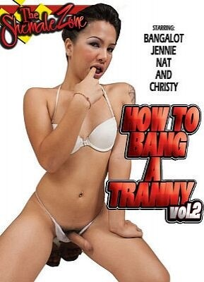 How To Bang A Tranny 2