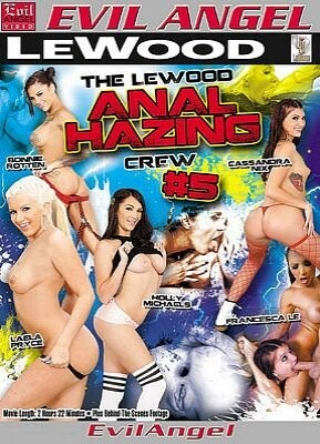 The Le Wood Anal Hazing Crew 5