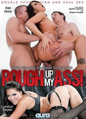 Rough Up My Ass